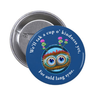Hoots Toots Haggis. Auld Lang Syne. Pinback Button