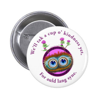 Hoots Toots Haggis. Auld Lang Syne. Pinback Buttons