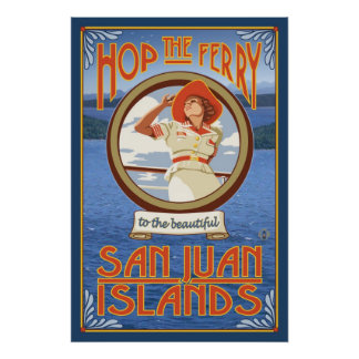 Hop the Ferry - San Juan Islands, WA Travel Poster