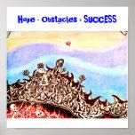 Hope2, esperanza - obstáculos = ÉXITO Posters
