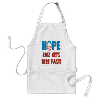 Hope 2012 Gets here fast! Adult Apron