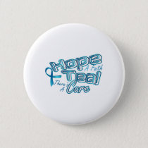 Hope A Faith Teal Ovarian Cancer Awareness Button