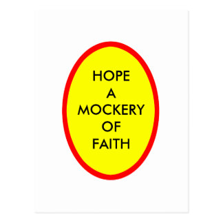 HOPE A MOCKERY OF FAITH The MUSEUM Zazzle Gifts Postcard