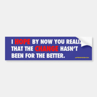 Hope and Change Car Bumper Sticker