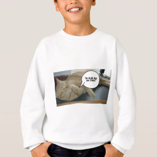 Hope and Change/Cat Humor Sweatshirt