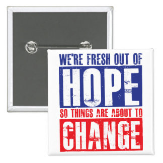 Hope and Change Pin