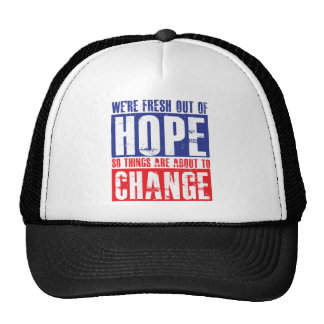 Hope and Change Trucker Hat