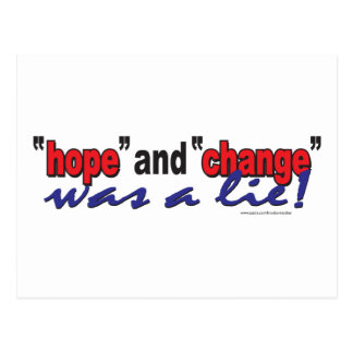 HOPE-AND-CHANGE-was-a-lie.2 Postcard