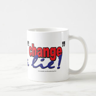 HOPE-AND-CHANGE-was-a-lie.2 Taza Básica Blanca