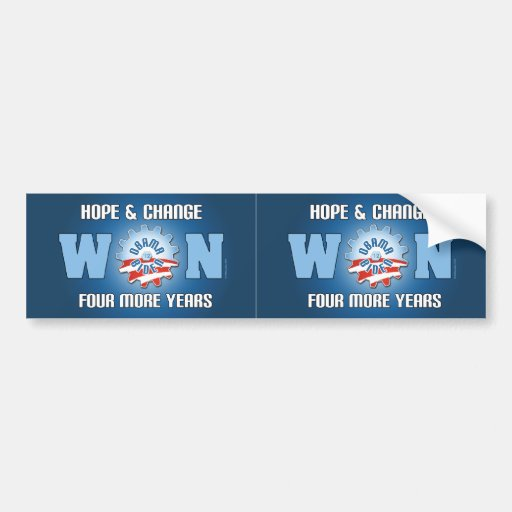 Hope And Change Won Four More Years Car Bumper Sticker