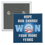Hope And Change Won Four More Years Buttons