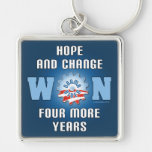 Hope And Change Won Four More Years Key Chains