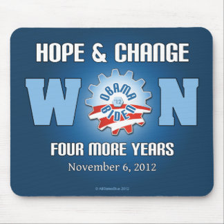 Hope And Change Won Four More Years Mouse Pads