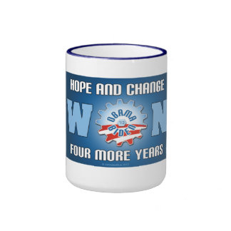 Hope And Change Won Four More Years Mugs