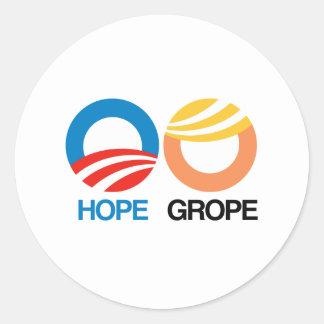 Hope and Grope -- Anti-Trump Design - Classic Round Sticker