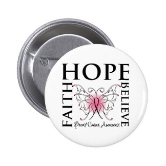 Hope Believe Faith - Breast Cancer Button