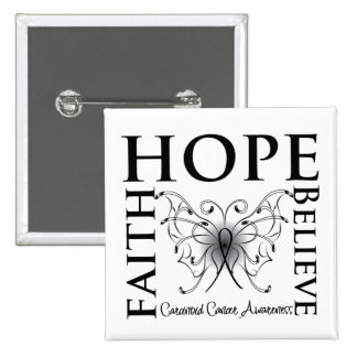Hope Believe Faith - Carcinoid Cancer 2 Inch Square Button