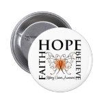 Hope Believe Faith - Kidney Cancer (Orange) Buttons