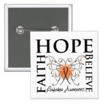 Hope Believe Faith - Leukemia Pinback Button