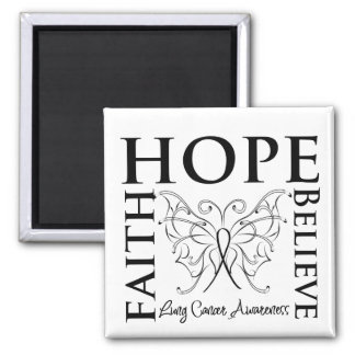 Hope Believe Faith - Lung Cancer 2 Inch Square Magnet