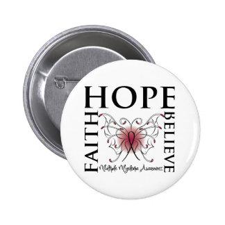Hope Believe Faith - Multiple Myeloma Pinback Button