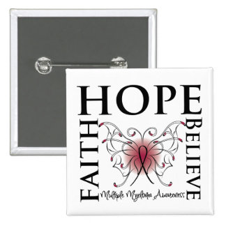 Hope Believe Faith - Multiple Myeloma 2 Inch Square Button