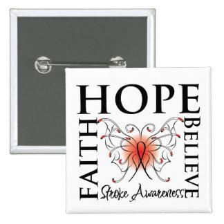 Hope Believe Faith - Stroke Disease Pin