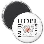 Hope Believe Faith - Uterine Cancer Refrigerator Magnet