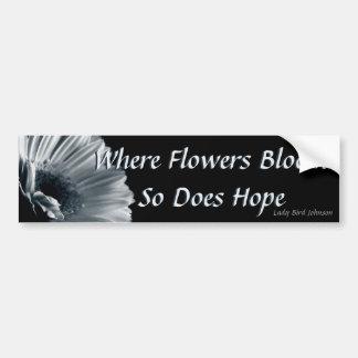 Hope Blooms Bumper Sticker