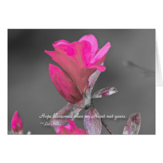 Hope blossomed when my Heart... Greeting Card