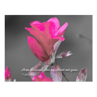 Hope blossomed when my Heart... Postcard