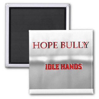 Hope Bully Magnet