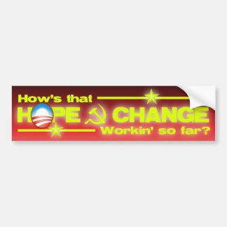 Hope & Change? Bumper Sticker