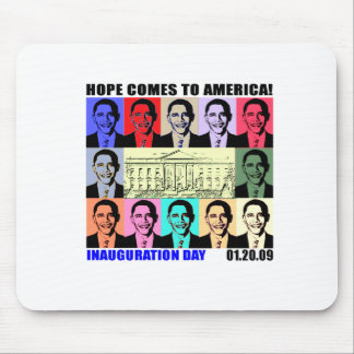 Hope Comes to America - Inauguration Day Mouse Pad