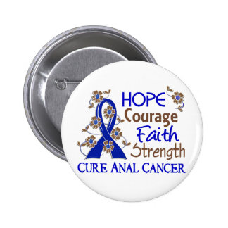 Hope Courage Faith Strength 3 Anal Cancer 2 Inch Round Button