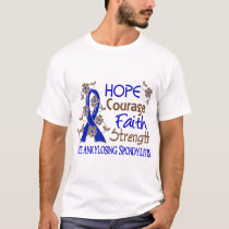 Hope Courage Faith Strength 3 Ankylosing Spondylit T-Shirt