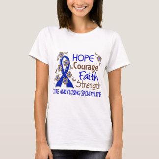 Hope Courage Faith Strength 3 Ankylosing Spondylit T-Shirt