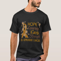 Hope Courage Faith Strength 3 Appendix Cancer T-Shirt