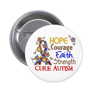 Hope Courage Faith Strength 3 Autism Pinback Button