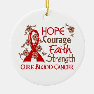 Hope Courage Faith Strength 3 Blood Cancer Ceramic Ornament