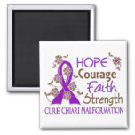 Hope Courage Faith Strength 3 Chiari Malformation Refrigerator Magnet