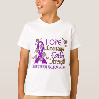 Hope Courage Faith Strength 3 Chiari Malformation T-Shirt