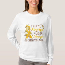 Hope Courage Faith Strength 3 Childhood Cancer T-Shirt