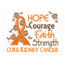Hope Courage Faith Strength 3 Kidney Cancer Postcard