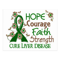 Hope Courage Faith Strength 3 Liver Disease Postcard