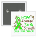 Hope Courage Faith Strength 3 Lyme Disease Pinback Buttons