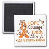 Hope Courage Faith Strength 3 Multiple Sclerosis Magnet