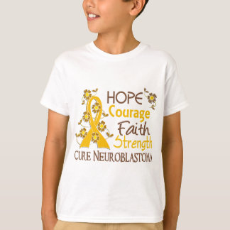 Hope Courage Faith Strength 3 Neuroblastoma T-Shirt