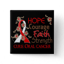 Hope Courage Faith Strength 3 Oral Cancer Pinback Button