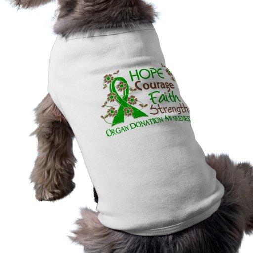 Hope Courage Faith Strength 3 Organ Donation Pet Tshirt